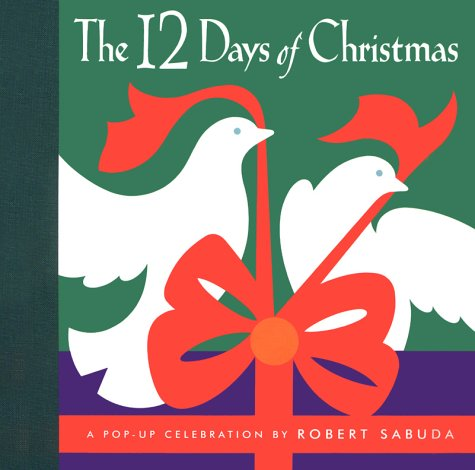 The Twelve Days of Christmas: A Pop-Up Celebrationの詳細を見る