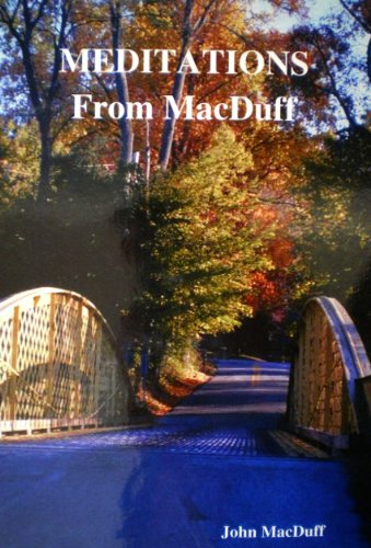 Meditations from MacDuff [Annotated] (English Edition)