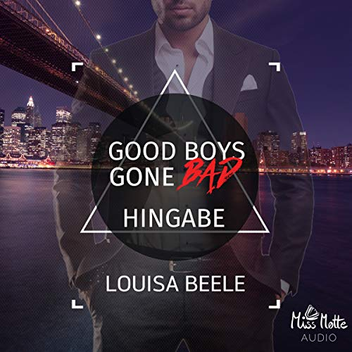 Good Boys Gone Bad - Hingabe cover art
