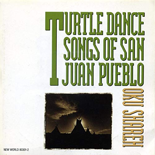 Native American : Turtle Dance Songs of San Juan Pueblo