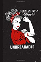 Brain Aneurysm Warrior Unbreakable: Brain Aneurysm Awareness Gifts Blank Lined Notebook Support Present For Men Women Red Ribbon Awareness Month / Day Journal for Him Her