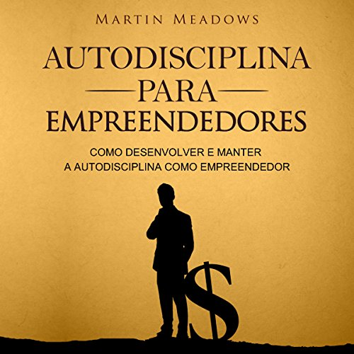 Autodisciplina para empreendedores [Self-Discipline for Entrepreneurs] Titelbild
