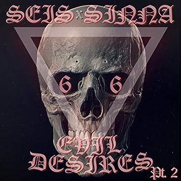 Evil Desires, Pt. 2 (feat. Sinna)