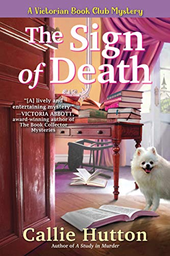 The Sign of Death: A Victorian Book Club Mystery by [Callie Hutton]