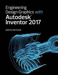 Engineering Design Graphics with Autodesk Inventor 2017