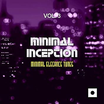 Minimal Inception, Vol. 3 (Minimal Elegance Tunes)