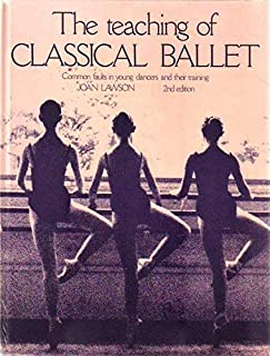 The Teaching of Classical Ballet: Common Faults in Young Dancers and Their Training
