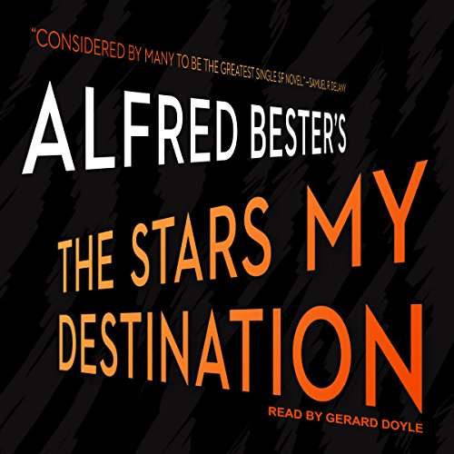 The Stars My Destination audiobook cover art