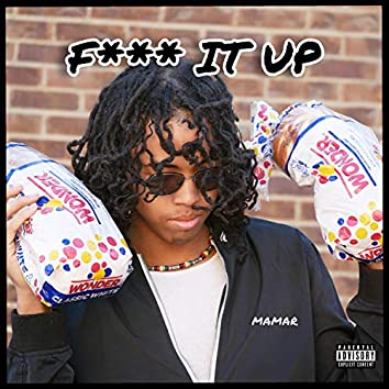 Fuck it Up