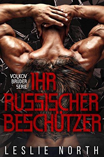Ihr Russischer Beschützer (Volkov Brüder Serie 1)
