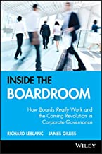 Inside the Boardroom: How Boards Really Work and the Coming Revolution in Corporate Governance