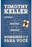 Romanos 1-7 para você