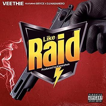 Like Raid