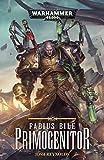 Primogenitor (Fabius Bile Book 1)