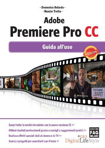 Adobe Premiere Pro CC – Guida all'uso