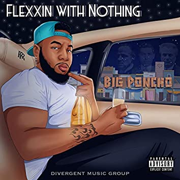Flexxin WITH Nothing