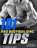 101 Pro Bodybuilding Tips