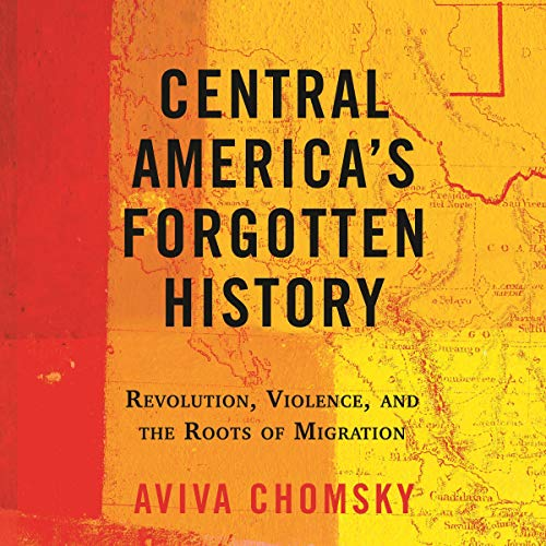 Central America's Forgotten History cover art