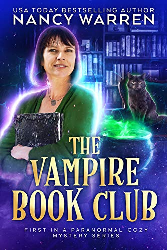 The Vampire Book Club: A Paranormal Women's Fiction Cozy Mystery by [Nancy Warren]