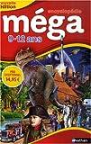 Encyclopédie méga - 9-12 ans - Nathan - 02/10/2008