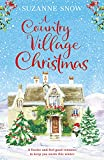 A Country Village Christmas: A festive and feel-good romance to keep you warm this winter (Welcome to Thorndale Book 4) (English Edition)