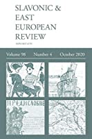 Slavonic & East European Review (98: 4) October 2020