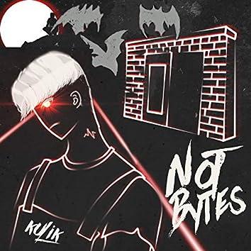 Not Bytes
