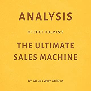 Analysis of Chet Holmes's The Ultimate Sales Machine Titelbild