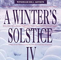 A Winter's Solstice IV by Various (2010-07-01)