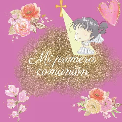 Libro de firmas comunion niña: Libro de comunión personalizado e original- Regalo para primera comunión de niña. Español