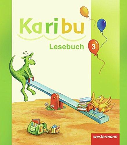 Karibu - Ausgabe 2009: Lesebuch 3