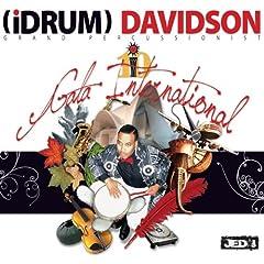 Artist:(Idrum) Davidson Format: CD Genre:Rock & Pop CD Release Year:2010 Record Label: Gala International