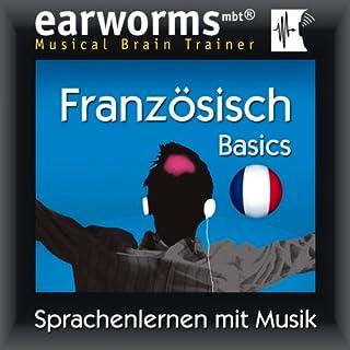 Earworms MBT Französisch [French for German Speakers]     Basics              Autor:                                                                                                                                 Earworms (mbt) Ltd                               Sprecher:                                                                                                                                 Hélène Pollmann,                                                                                        Renate Elbers Lodge,                                                                                        François Wittersheim                      Spieldauer: 1 Std. und 7 Min.     53 Bewertungen     Gesamt 4,5