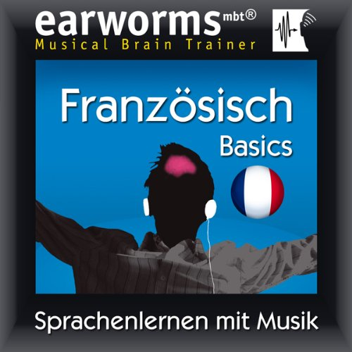Couverture de Earworms MBT Französisch [French for German Speakers]