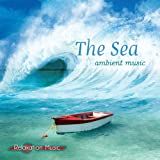 The Sea - Ambient Music, a Relax...