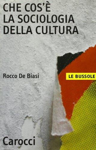 Che cos'è la sociologia della cultura