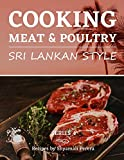 Cooking Meat & Poultry: Sri Lankan Style (Cooking Sri Lankan Style)