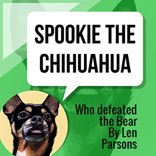 Spookie the Chihuahua: Who Defeated the Bear audiobook cover art