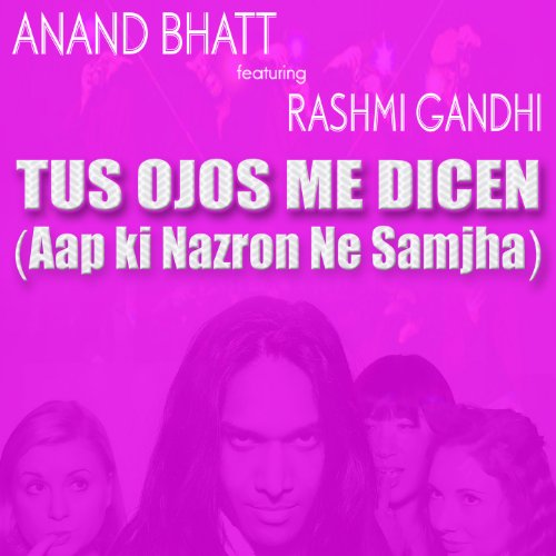 Tus Ojos Me Dicen : Aap ki Nazron Ne Samjha (Karaoke)