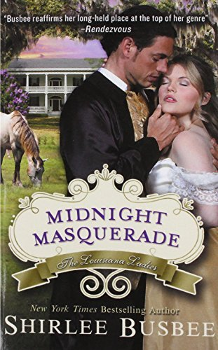 Midnight Masquerade (the Louisiana Ladies Series, Book 2) by Shirlee Busbee (2014-05-12)