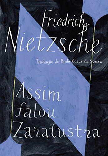 Assim falou Zaratustra: Um livro para todos e para ninguém