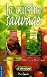 La cuisine sauvage Coffret 2 volumes - La cuisine sauvage au jardin ; La cuisine sauvage des haies et des talus