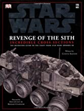 Star Wars Revenge of the Sith Incredible Cross-Sections