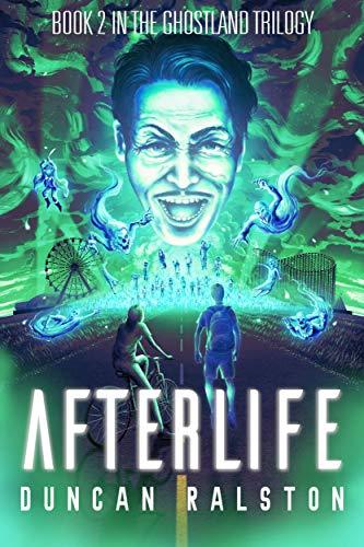 Afterlife: Ghostland 2.0 (Ghostland Trilogy Book 2) (English Edition)