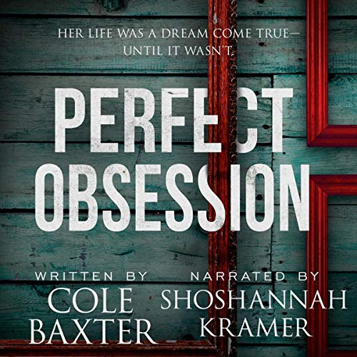 Perfect Obsession Audiobook By Cole Baxter cover art