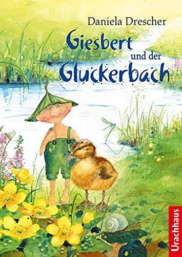 Buchseite und Rezensionen zu 'Giesbert und der Gluckerbach' von Daniela Drescher