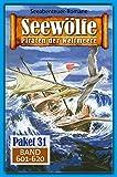 Seewölfe Paket 31: Seewölfe - Piraten der Weltmeere, Band 601 bis 620