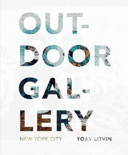 Outdoor Gallery: New York City