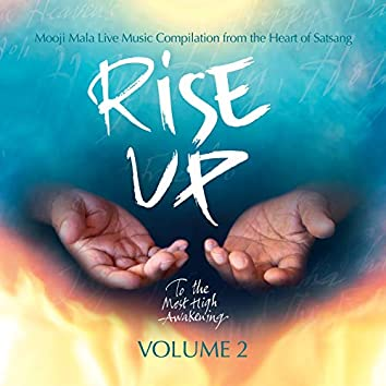Rise Up - To the Most High Awakening, Vol. 2