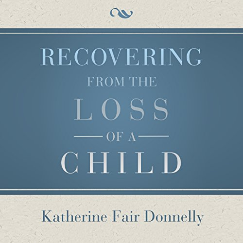 Recovering from the Loss of a Child cover art